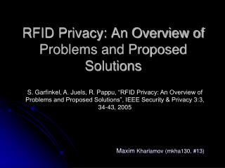 RFID Privacy: An Overview of Problems and Proposed Solutions