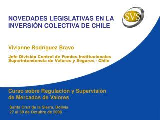 NOVEDADES LEGISLATIVAS EN LA INVERSIÓN COLECTIVA DE CHILE