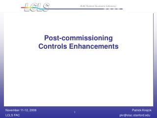 Post-commissioning  Controls Enhancements