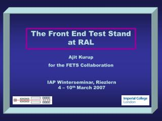 The Front End Test Stand at RAL