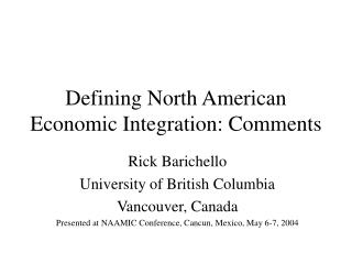 Defining North American Economic Integration: Comments
