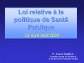 Loi relative   la politique de Sant  Publique  Loi du 9 ao t 2004