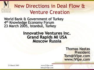 New Directions in Deal Flow & Venture Creation