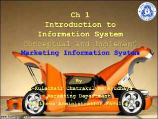 Ch 1  Introduction to   Information System  Conceptual and Implement Marketing Information System