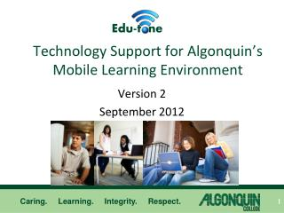 Technology Support for Algonquin's Mobile Learning Environment