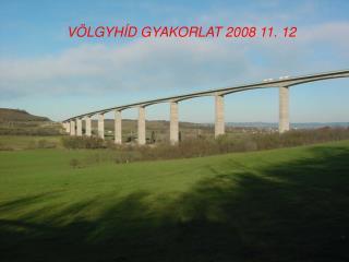 V�LGYH�D GYAKORLAT 2008 11. 12