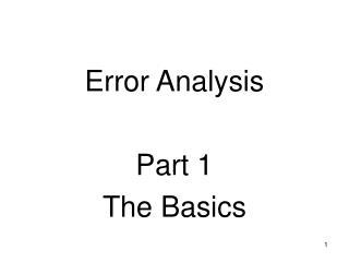 Error Analysis  Part 1 The Basics