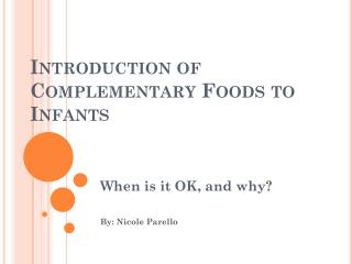 Introduction of  Complementary Foods to Infants