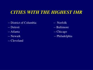 CITIES WITH THE HIGHEST IMR