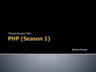 PHP (Season 1)