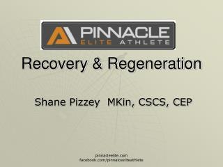 Recovery & Regeneration
