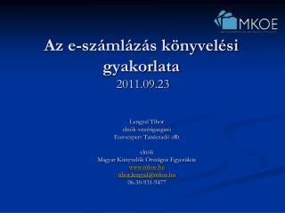 Az e-számlázás könyvelési gyakorlata  2011.09.23