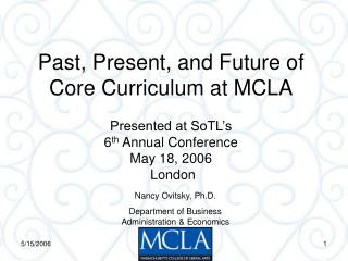 Past, Present, and Future of Core Curriculum at MCLA
