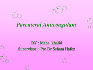 Parenteral Anticoagulant
