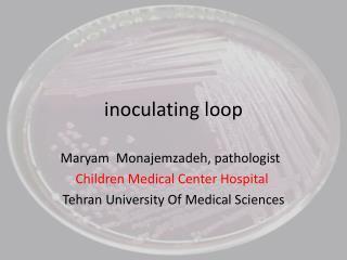 inoculating loop