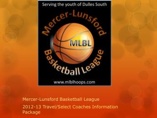 Mercer-Lunsford Basketball League 2012-13 Travel/Select Coaches Information Package