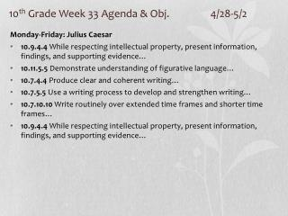 10 th  Grade Week 33 Agenda & Obj. 		4/28-5/2