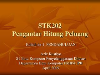 STK202 Pengantar Hitung Peluang
