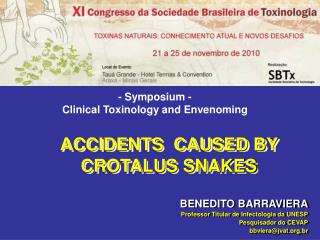 ACCIDENTS  CAUSED BY CROTALUS SNAKES
