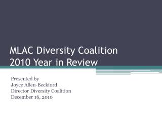 MLAC Diversity Coalition 2010 Year in Review