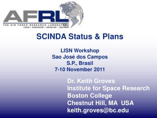 Dr. Keith Groves Institute for Space Research Boston College Chestnut Hill, MA  USA