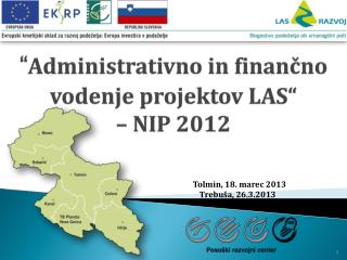 """"""" Administrativno in finančno vodenje projektov LAS""""  – NIP 2012"""