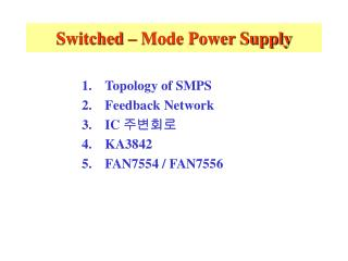 Switched � Mode Power Supply