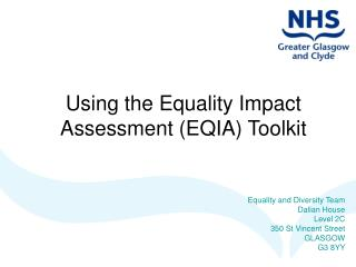 Using the Equality Impact  Assessment EQIA Toolkit