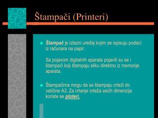Štampači (Printeri)