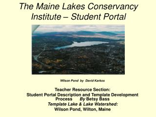 The Maine Lakes Conservancy Institute – Student Portal