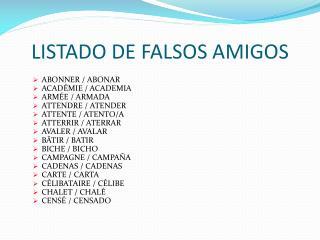 LISTADO DE FALSOS AMIGOS