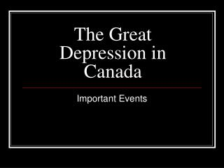 The Great Depression in Canada