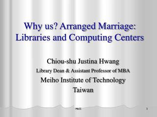 Why us? Arranged Marriage: Libraries and Computing Centers
