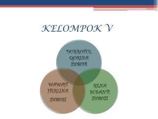 KELOMPOK V