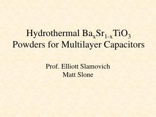 Hydrothermal Ba x Sr 1-x TiO 3  Powders for Multilayer Capacitors