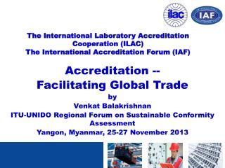 Accreditation -- Facilitating Global Trade by Venkat Balakrishnan