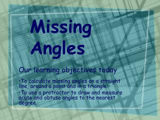 Missing      Angles