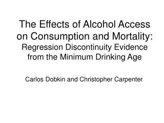 Carlos Dobkin and Christopher Carpenter