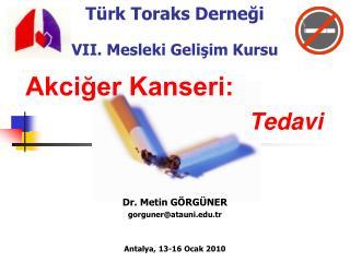 Türk Toraks Derneği VII. Mesleki Gelişim Kursu