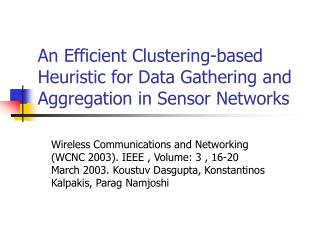 An Efficient Clustering-based Heuristic for Data Gathering and Aggregation in Sensor Networks