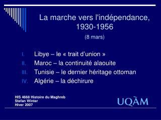 La marche vers lind pendance, 1930-1956 8 mars