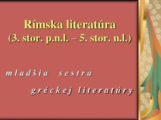 Rímska literatúra (3. stor. p.n.l. – 5. stor. n.l.)