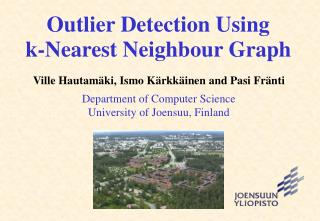 Outlier Detection Using  k-Nearest Neighbour Graph
