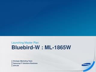 Bluebird-W : ML-1865W