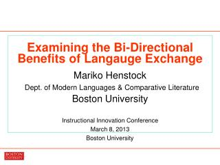 Instructional Innovation Conference  March 8, 2013 Boston University