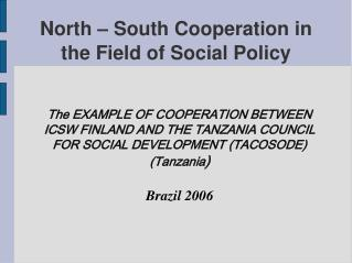 North   South Cooperation in the Field of Social Policy