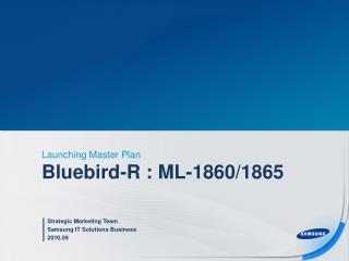 Bluebird-R : ML-1860/1865