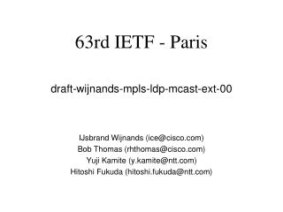 draft-wijnands-mpls-ldp-mcast-ext-00
