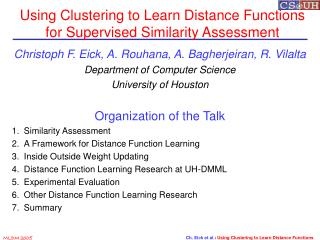 Using Clustering to Learn Distance Functions for Supervised Similarity Assessment