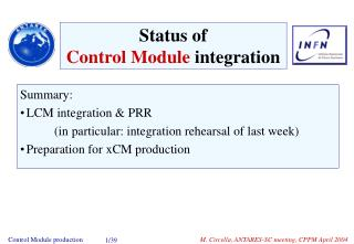 Summary: LCM integration & PRR  		(in particular: integration rehearsal of last week)